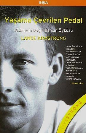 Yaşama Çevrilen Pedal Lance Armstrong