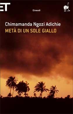 Metà di un sole giallo Chimamanda Ngozi Adichie