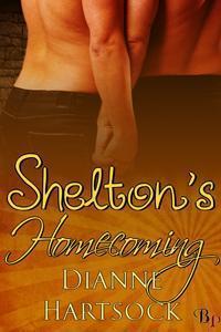 Sheltons Homecoming (Shelton, #4)  by  Dianne Hartsock