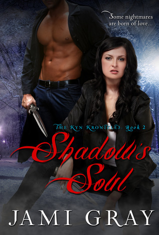 Shadows Soul (The Kyn Kronicles, #2) Jami Gray