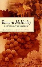I skyggen av vingården  by  Tamara McKinley