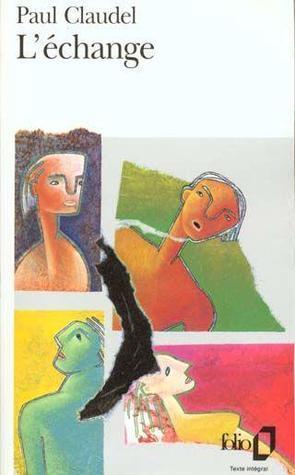 LEchange  by  Paul Claudel