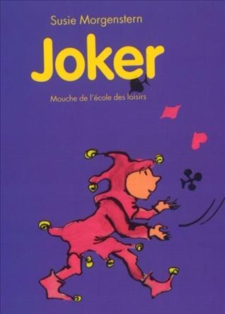 Joker Susie Morgenstern