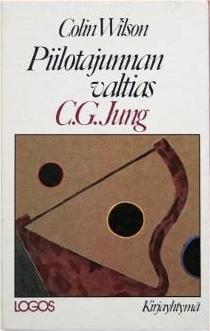 Piilotajunnan valtias C.G. Jung Colin Wilson