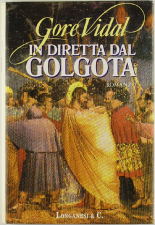 In diretta dal Golgota Gore Vidal