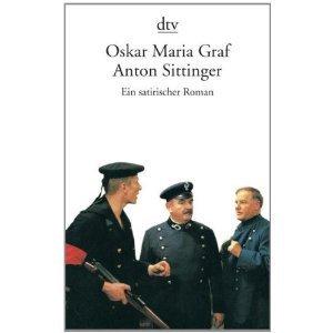 Anton Sittinger  by  Oskar Maria Graf