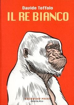 Il Re Bianco  by  Davide Toffolo