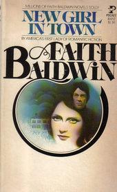 New Girl in Town  by  Faith Baldwin