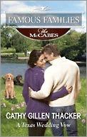 A Texas Wedding Vow (The McCabes: Next Generation #3) Cathy Gillen Thacker