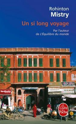 Un si long voyage  by  Rohinton Mistry