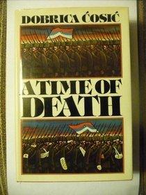 A Time of Death Dobrica Ćosić
