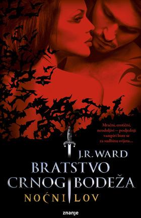 Noćni lov (Bratstvo crnog bodeža, #1.1)  by  J.R. Ward