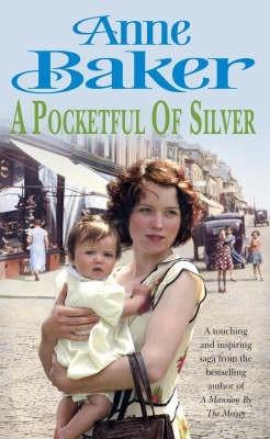 A Pocketful of Silver Anne Baker