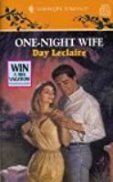 One Night Wife  by  Day Leclaire