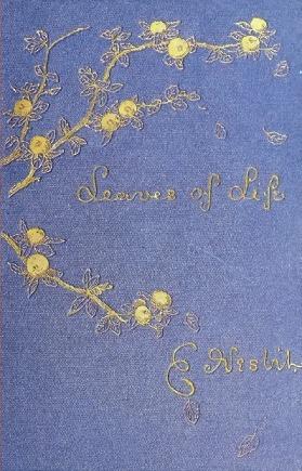 Leaves of Life E. Nesbit