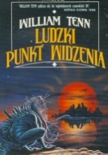 Ludzki punkt widzenia  by  William Tenn