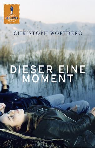 Dieser Eine Moment  by  Christoph Wortberg
