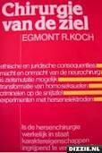 Chirurgie van de ziel Egmont R. Koch