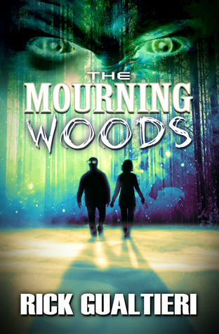 The Mourning Woods (The Tome of Bill, #3) Rick Gualtieri