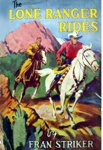 The Lone Ranger #1: The Phantom Rider!  by  Fran Striker