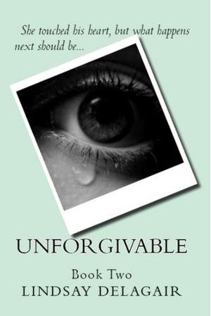 Unforgivable (Untouchable, #2) Lindsay Delagair