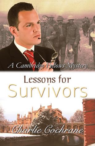 Lessons for Survivors (Cambridge Fellows, #9) Charlie Cochrane