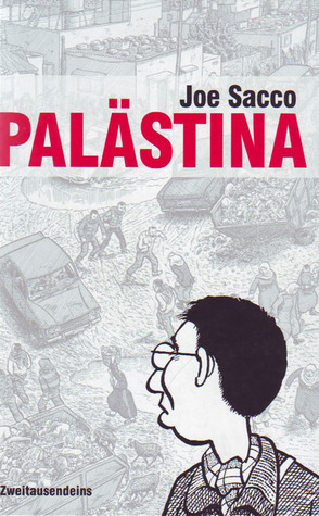 Palästina. Eine Comic-Reportage Joe Sacco