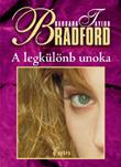 A legkülönb unoka  by  Barbara Taylor Bradford