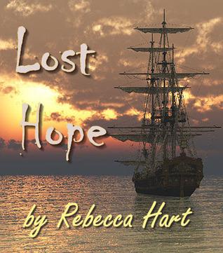 Lost Hope  by  Rebecca Hart