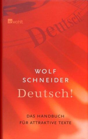 Deutsch!  by  Wolf Schneider