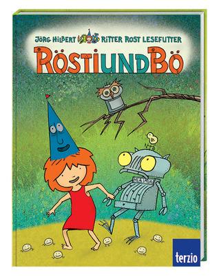 Ritter Rost Lesefutter - Rösti und Bö  by  Jörg Hilbert