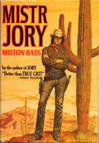 Mistr Jory  by  Milton R. Bass