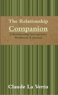 The Relationship Companion  by  Claude La Vertu