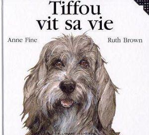 Tiffou vit sa vie  by  Anne Fine