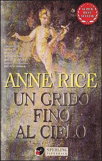 Un grido fino al cielo Anne Rice