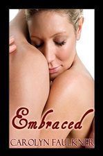Embraced Carolyn Faulkner