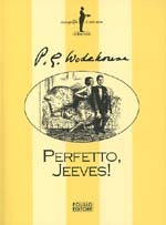 Perfetto, Jeeves! (Jeeves, #6)  by  P.G. Wodehouse