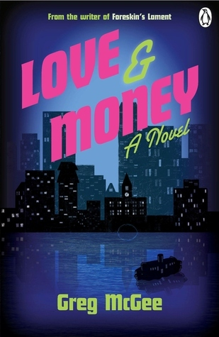 Love and Money Greg McGee