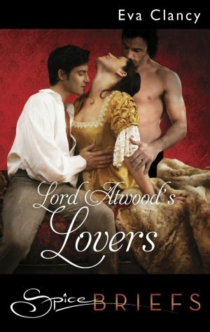 Lord Atwoods Lovers  by  Eva Clancy