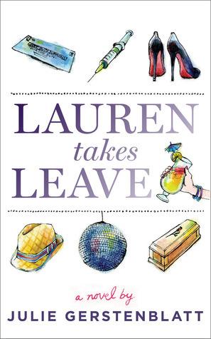 Lauren Takes Leave  by  Julie Gerstenblatt