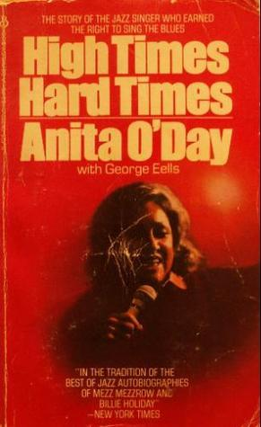 High Times Hard Times Anita ODay