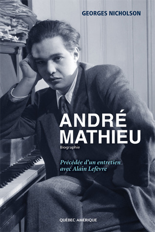 André Mathieu  by  Georges Nicholson