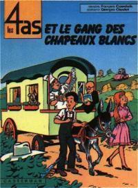 Les 4 as et le gang des chapeaux blancs (Les 4 as, #15)  by  Georges Chaulet