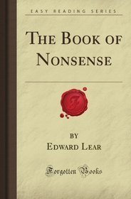 The Book Of Nonsense (Forgotten Books)  by  Edward Lear