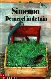 De merel in de tuin  by  Georges Simenon
