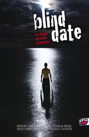 Verliefd op een vampier (Blind date, #2)  by  Kristin Cast