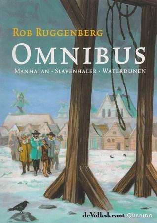 Omnibus: Manhatan - Slavenhaler - Waterdunen  by  Rob Ruggenberg