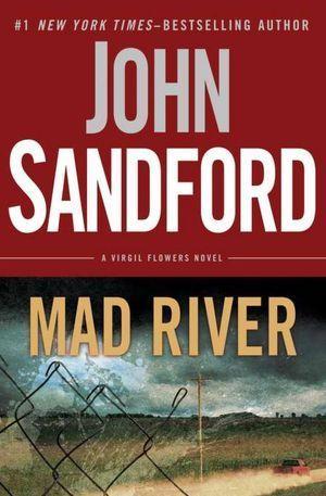 Mad River (Virgil Flowers, #6)  by  John Sandford