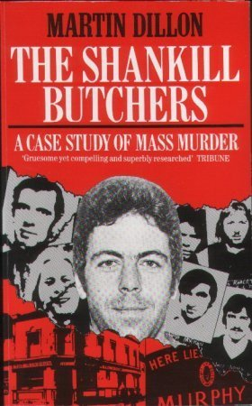 Shankill Butchers  by  Martin Dillon