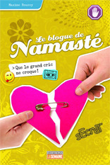 Que le grand cric me croque! (Le blogue de Namasté, #6)  by  Maxime Roussy